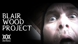 The Blair Wood Project