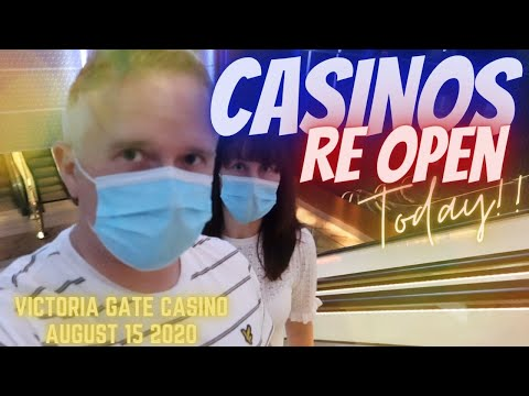 CASINOS REOPEN TODAY | SOCIAL DISTANCING & GAMBLING AT VICTORIA GATE CASINO