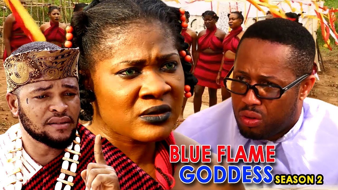 Download Blue Flame Goddess Season 2 - Mercy Johnson 2018 Latest Nigerian Nollywood Movie Full HD   1080p