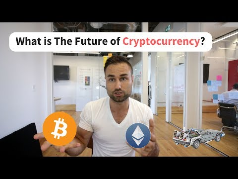 What is The Future of Cryptocurrency?