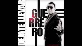Dejate Llevar - Guerrero