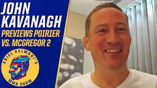John Kavanagh makes Poirier-McGregor 2 prediction, wants Diaz trilogy | Ariel Helwani's MMA Show