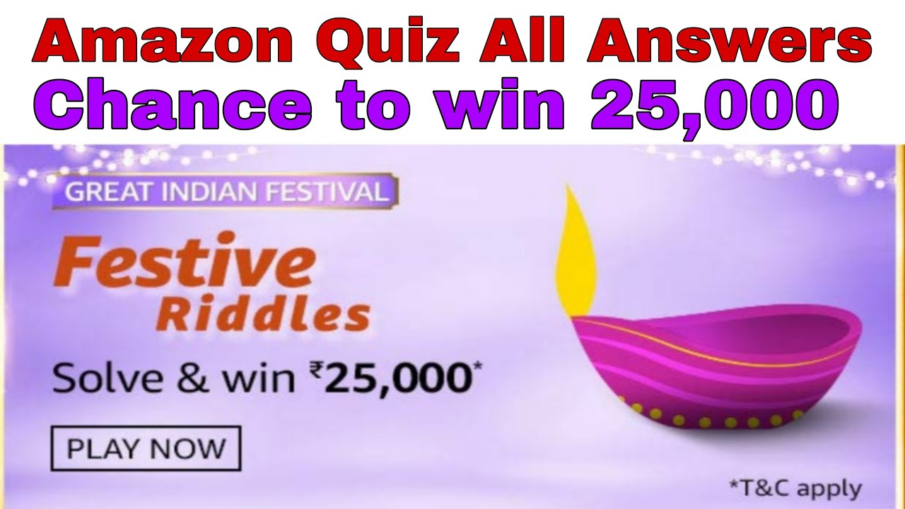 Amazon Festive Riddles Quiz Answers Amazon Quiz Amazon Fun Zone Chance To Win 25000 Youtube