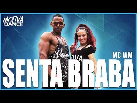 Senta Braba - MC WM  Motiva Dance Coreografia