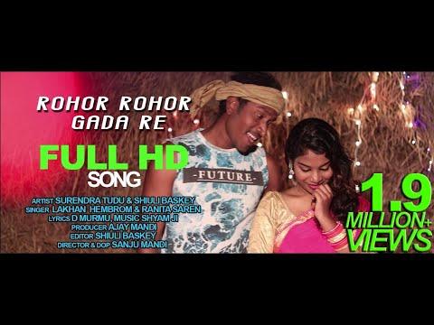 New Santali Video Song 2019 //Rohor Rohor Gada