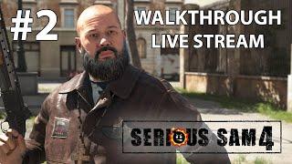 Serious Sam 4 прохождение игры - Часть 2 [LIVE]