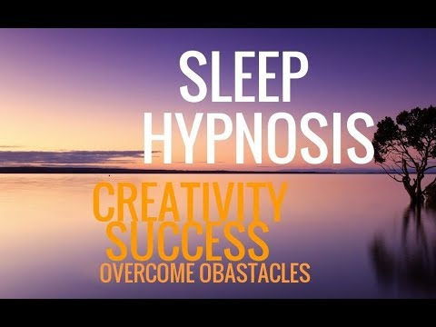 Sleep Hypnosis: Creativity, Success, Overcoming Obstacles, Positive Mind Training--Long