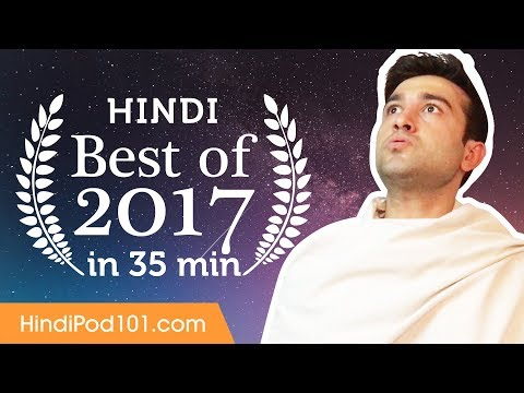 Learn Hindi in 35 minutes - The Best of 2017