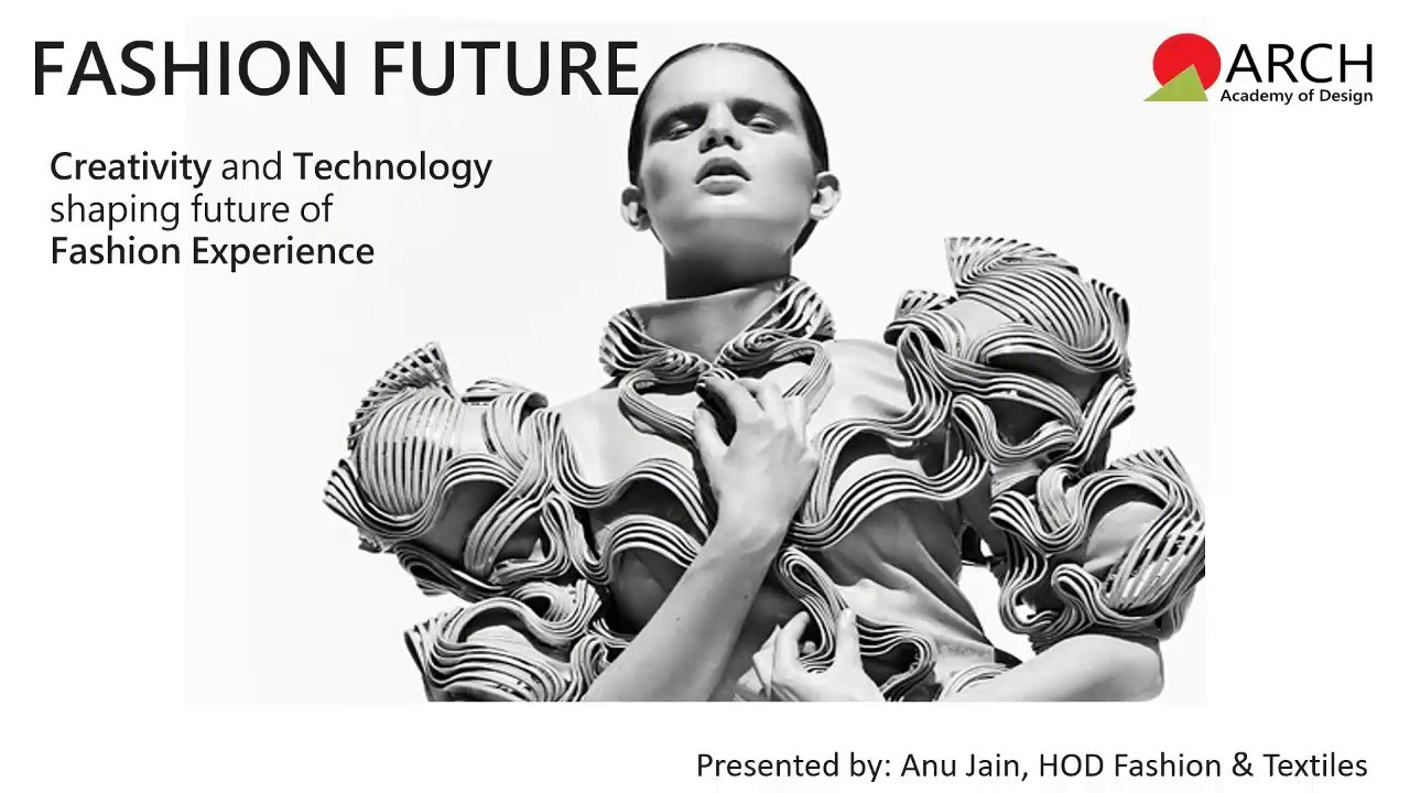 Arch Connect Webinar By Ms Anu Jain On Future Of Fashion Design Youtube