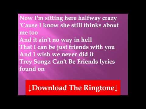 Trey Songz - Can't Be Friends Lyrics