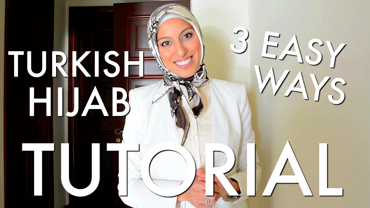 Beautiful Turkish Hijab Style 3 Ways Tutorial - Haute