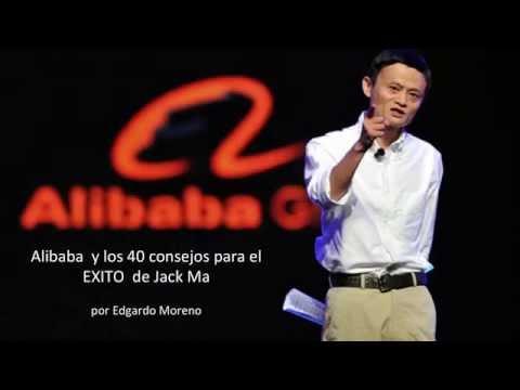 Alibaba y los 40 consejos para los Negocios- Jack Ma en español