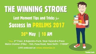 THE WINNING STROKE Last Moment Tips and Tricks for Success in Prelims 2017