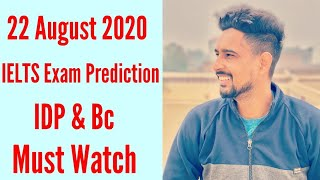 22 August IELTS Exam Prediction|IDP & BC |22 August IELTS Prediction