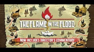 обзор игры - The Flame in the Flood для Xbox One