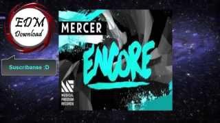 MERCER - Encore (Original Mix)