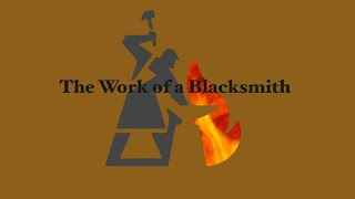 The Work Of A Blacksmith