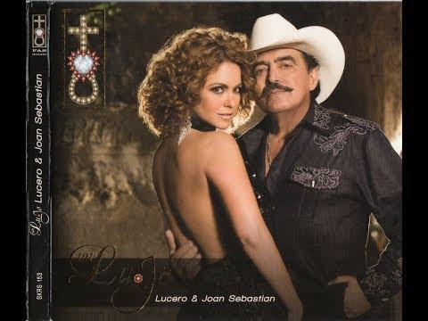 Lucero & Joan Sebastian Un Lujo DISCO COMPLETO (Audio HQ)