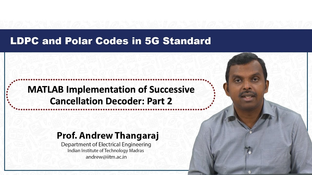 NPTEL :: Electrical Engineering - NOC:LDPC and Polar Codes in 5G