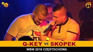 Q-KEY vs SKOPEK  WBW 2018  Częstochowa (o 3 miejsce) Freestyle Battle