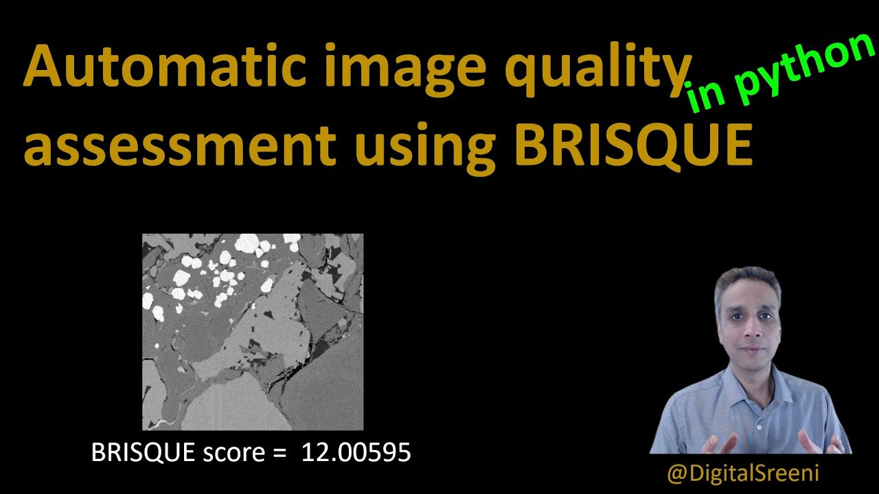 Automatic Image Quality Assessment using BRISQUE