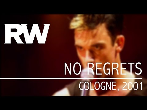 Robbie Williams | No Regrets | Live In Cologne 2001