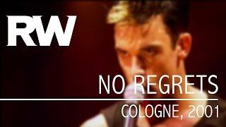 Video Robbie Williams | No Regrets | Live In Cologne 2001 download MP3, 3GP, MP4, WEBM, AVI, FLV Juli 2018