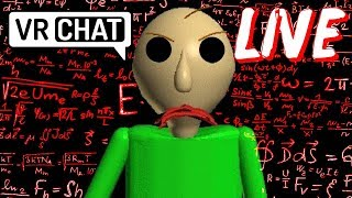 Baldi needs his students... Meaning you! (VRchat)