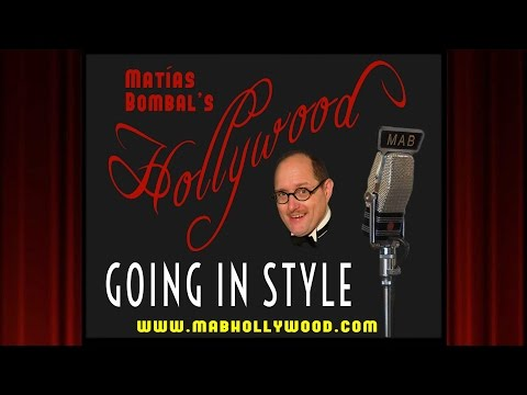 Going In Style - Review - Matías Bombal's Hollywood