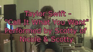 Taylor Swift - Call It What You Want || Live Guitar COVER (Full Song) [Tape Loop & Solo]