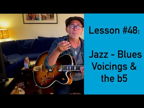 """Lesson #48: Easy Way To Build Chords In Blues And Jazz Style -  The """"Devil´s 5th"""""""