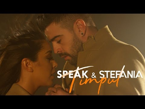 SPEAK & STEFANIA - Timpul | Official Video