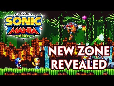 NEW ZONE IN SONIC MANIA PLUS REVEALED! NEW STAGE THEMES, STORY DETAILS AND MORE!