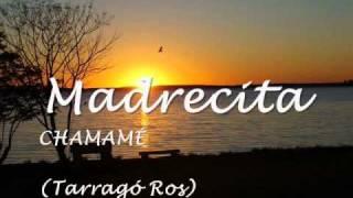 Tarragó Ros - Madrecita (Chamamé)