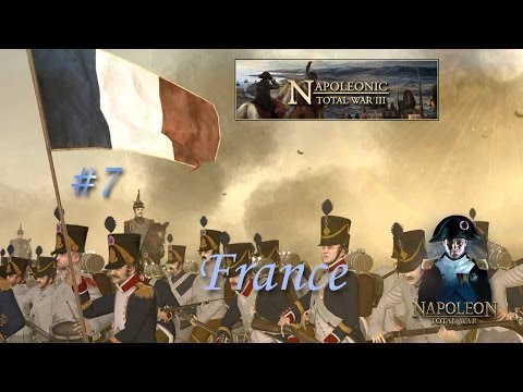 Napoleonic Total War 3.7 - France #7 ~ Holding By A Thread!