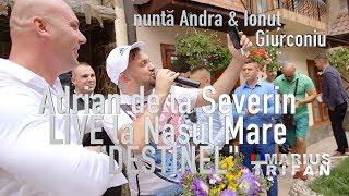 "Adrian de la Severin Program Manele la Nasul Mare &quotDestinel"" LIVE nunta Andra si I ..."