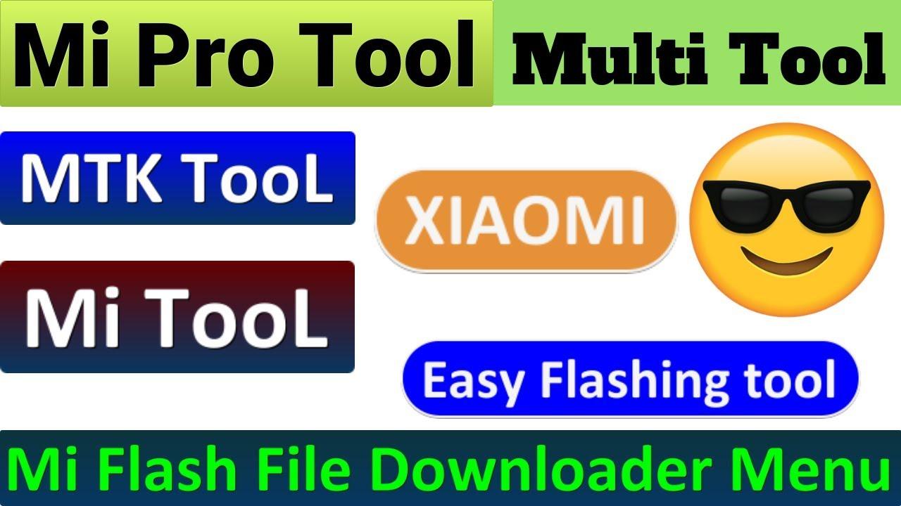 MiFlash Pro Multi Tool