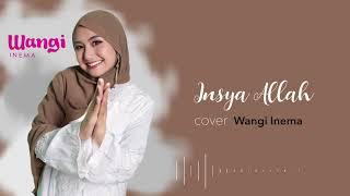 Download Lagu Insya Allah ( Maher Zain )   Cover Wangi Inema   Video Lyrics mp3