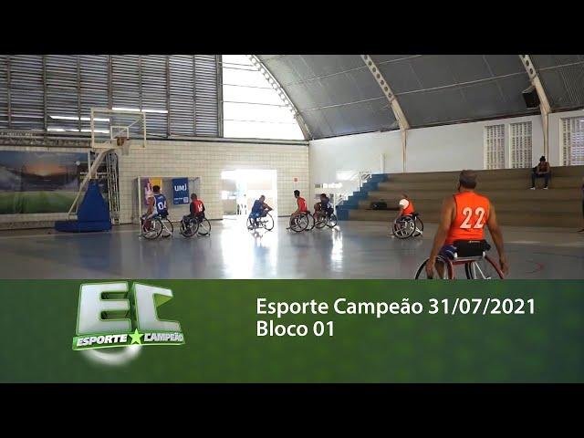 Esporte Campeão 31/07/2021 - Bloco 01