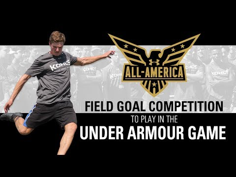 Field Goal Competition To Play In 2020 Under Armour All-America Game
