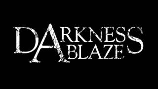Darkness Ablaze - Reduced To A Beast