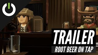 Root Beer On Tap  -  Trailer (Hypernoodle Games) PC VR