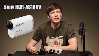 Sony HDR as100v - Обзор экшн-камеры после тестов в походах.