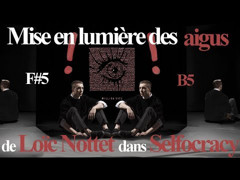 High Notes Loïc Nottet - Selfocracy I Mixed Voice : F#5 I Head Voice / Falsetto : B5 + C6 [Studio]