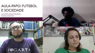Aula-Papo | Futebol e Sociedade