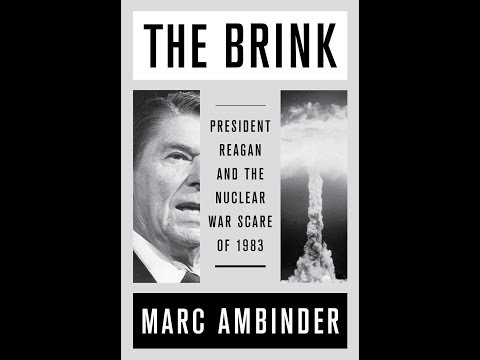 Trailer for The Brink: President Reagan and the Nuclear War Scare of 1993 by Marc Ambinder
