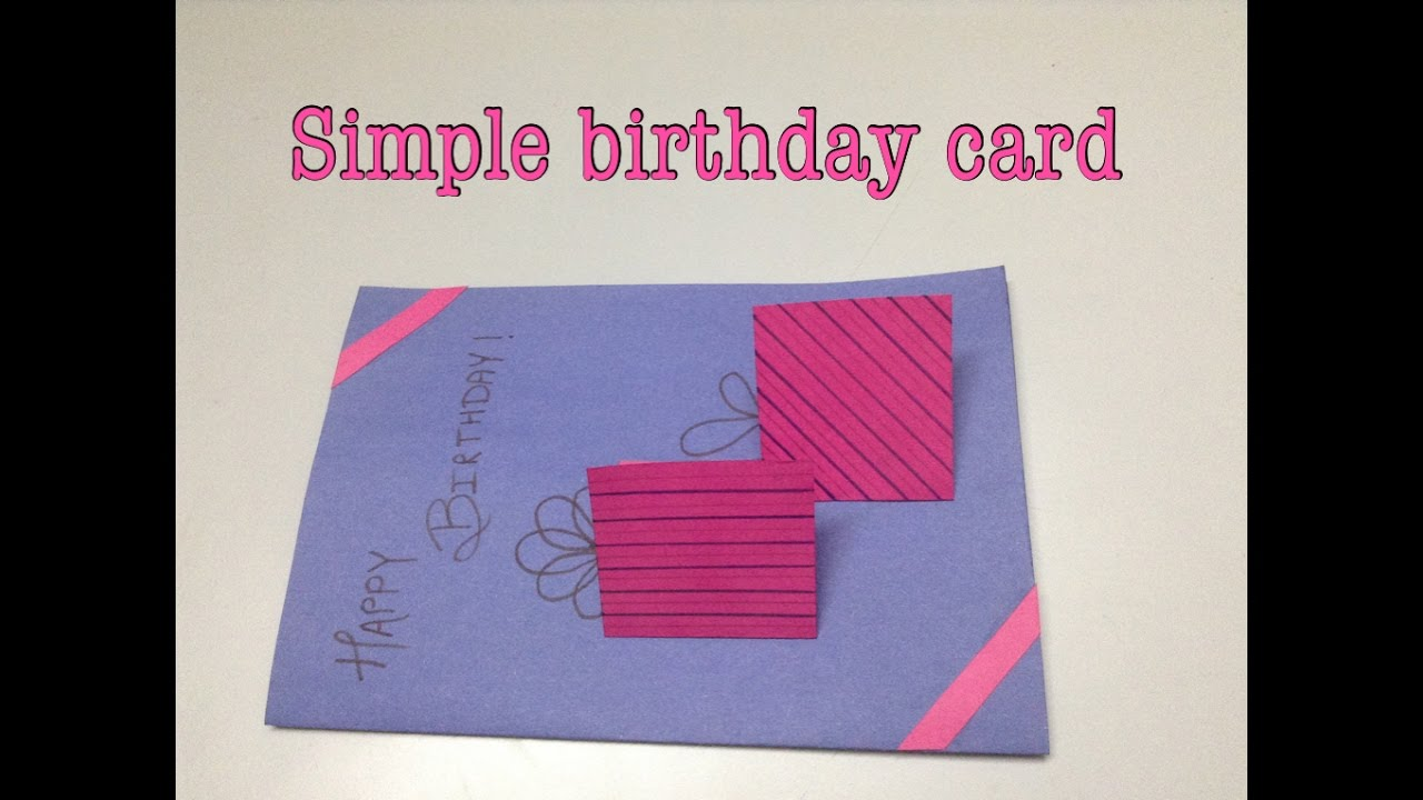 A simple handmade birthday card YouTube – Simple Handmade Birthday Cards