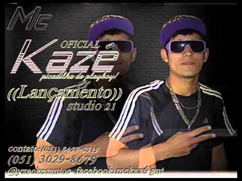 MC KAZÉ PIKADILHA DE PLAYBOY((STUDIO 21))