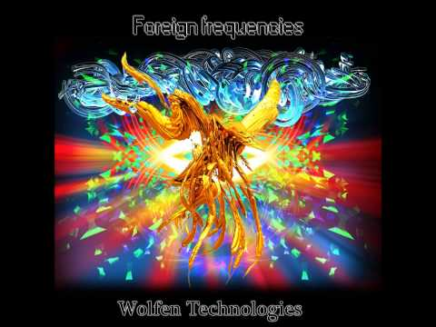 Wolfen Technologies - Foreign Frequencies [Full EP]