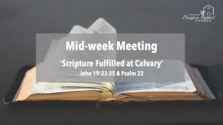Scripture Fulfilled at Calvary - John 19v23-25